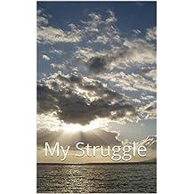 Through Heaven's Eyes: My Struggle