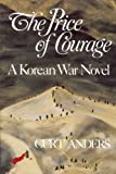 The Price of Courage, Curt Anders, 0982436955