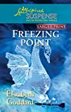 Freezing Point, Elizabeth Goddard, 0373674848
