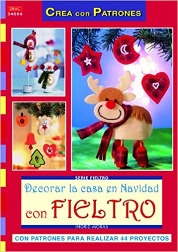 Decorar la casa en Navidad con fieltro (Spanish) Paperback – October 1, 2011