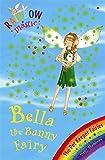 [(Bella the Bunny Fairy )] [Author: Daisy Meadows] [Mar-2008]