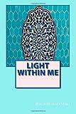 Light Within Me, Murtada Mutahhari and Muhammad Tabatabai, 1502481677