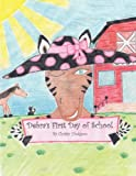 Debra's First Day of School, Christy Hodgson, 1456732609