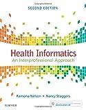 img - for Health Informatics: An Interprofessional Approach, 2e book / textbook / text book