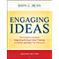 Engaging Ideas: The Professor's Guide to Integrating Writing, Critical Thinking, and Active Learning in the Classroom (English Edition)