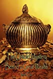 The Untold Mystery Behind a Great Wealth, Imoh Eka, 1438904479