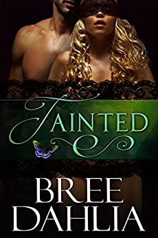 Tainted (Transforming Julia Book 5) by [Dahlia, Bree]