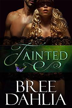 Tainted (Transforming Julia Book 5) by [Dahlia, Bree]