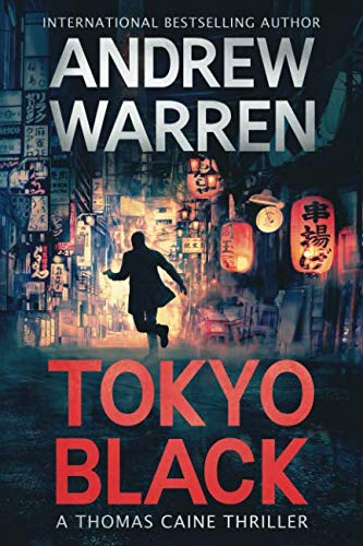 Tokyo Black (Thomas Caine Thrillers)