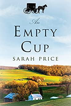 An Empty Cup by [Price, Sarah]