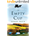 An Empty Cup