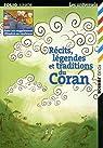 Récits, légendes et traditions du Coran par Spire