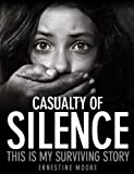 Casualty of Silence
