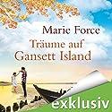Träume auf Gansett Island (Die McCarthys 5) Hörbuch von Marie Force Gesprochen von: Karoline Mask von Oppen