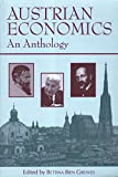 Austrian Economics: An Anthology