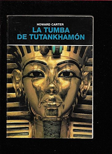 La tumba de Tutankhamón: Amazon.es: CARTER, HOWARD, CARTER, HOWARD, CARTER, HOWARD: Libros