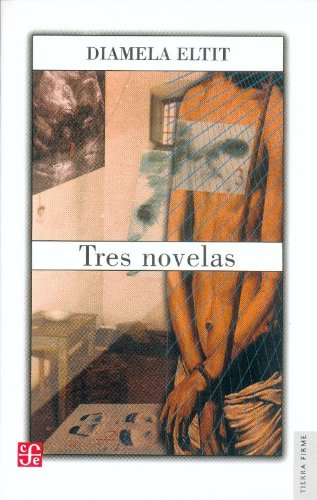 Tres novelas (Spanish Edition)