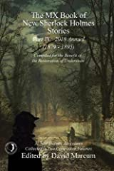 The MX Book of New Sherlock Holmes Stories - Part IX: 2018 Annual (1879-1895) (MX Book of New Sherlock Holmes Stories Series)