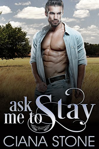 Ask Me to Stay (Honky Tonk Angels Book 4)