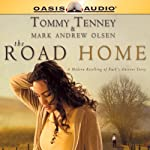The Road Home | Tommy Tenney