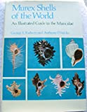 Murex Shells of the World: An Illustrated Guide to the Muricidae