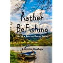 Rather Be Fishing