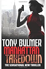 Manhattan Takedown: Volume 2 (Karyn Kane #2) by Tony Bulmer (2015-06-01) Paperback