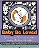 Baby Be Loved, Susan Ann Stelfox, 097052420X