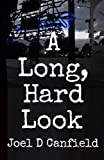 A Long, Hard Look (A Phil Brennan Mystery Book 1)