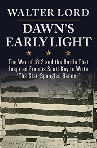 "The Dawn's Early Light: The War of 1812 and the Battle That Inspired Francis Scott Key to Write ""The Star-Spangled Banner"" (Maryland Paperback Bookshelf) cover"