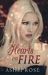 Hearts on Fire by Ashli Rose (2014-06-30)