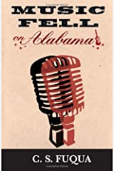 Music Fell on Alabama Paperback