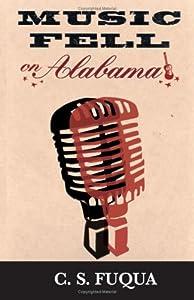 Music Fell on Alabama