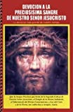 Devocion a la Preciosisima Sangre de Nuestro Senor Jesucristo, , 1579183182