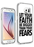 S6 Case Hard PC Cover Protective Case for Samsung Galaxy S6 Let Your Faith be Bigger than Your Fears