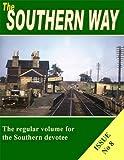 The Southern Way: No. 8