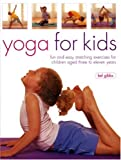 Yoga for Kids, Bel Gibbs, 1844761878