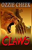 Claws, Ozzie Cheek, 162467027X