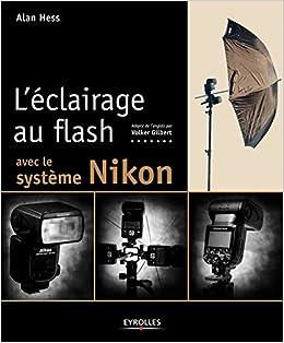 Léclairage au flash avec le système Nikon