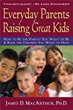 img - for Everyday Parents Raising Great Kids book / textbook / text book