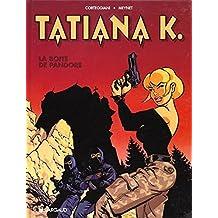 Tatiana K 01  Boite de Pandore La