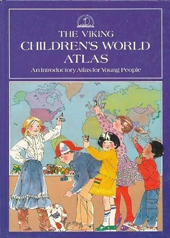 The Viking Children's World Atlas (Vikings Children)
