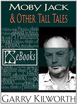 Moby Jack & Other Tall Tales by [Kilworth, Garry]