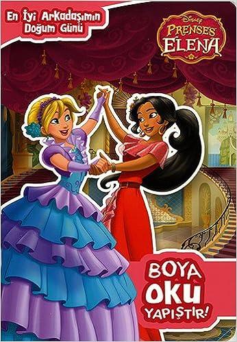 Disney Prenses Elena Boya Oku Yapistir En Iyi Arkadasimin