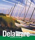 Delaware, Michael Schuman and Marlene Targ Brill, 0761433996