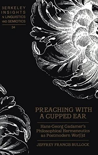 Preaching with a Cupped Ear (Berkeley Insights in Linguistics and Semiotics) by Brand: Peter Lang Publishing