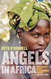 Angels in Africa, Beth O'Donnell, 086565168X