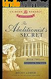 The Abolitionist's Secret (Cotillion Ball Book 2)