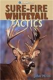 Sure-Fire Whitetail Tactics (Outdoorsman's Edge)
