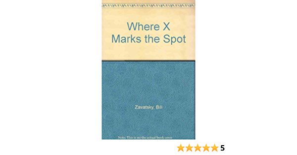 Where X Marks the Spot: Amazon.es: Zavatsky, Bill: Libros en ...